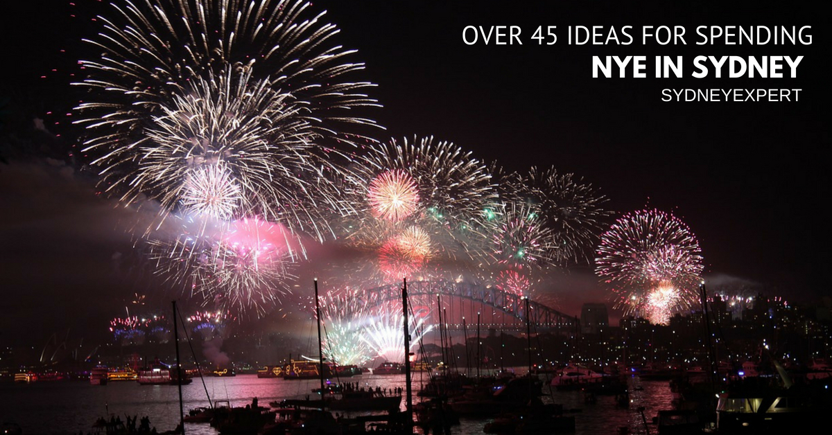 New Year S Eve In Sydney 2020 2021 The Best Things To Do In Sydney Sydney Expert