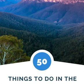 50 things to see and do in the Blue Mountains